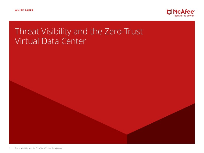Threat Visibility and the Zero-Trust Virtual Data Center