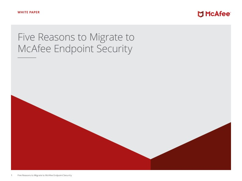 McAfee Endpoint Security に移行する 5 つの理由
