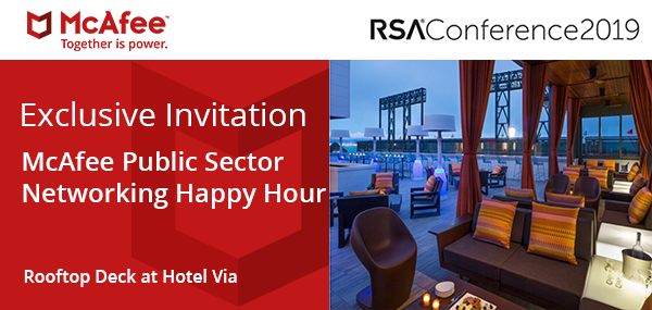 Exclusive Invitation | McAfee Public Sector Networking Happy Hour