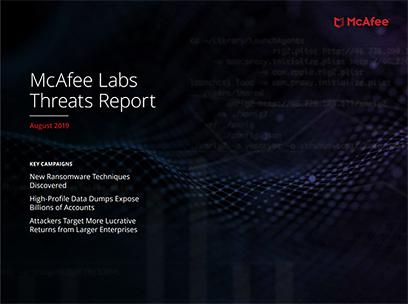 McAfee Labs Threats Report: August 2019