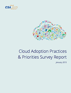Cloud Adoption Practices and Priorities Survey Report, January 2015